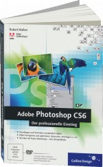 Adobe Photoshop CS6 - Der professionelle Einstieg, Best.Nr. GP-1884, € 24,90