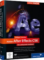 Adobe After Effects CS6 - Das umfassende Handbuch, Best.Nr. GP-1892, € 79,90
