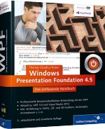 Windows Presentation Foundation 4.5 - Das umfassende Handbuch, Best.Nr. GP-1956, € 49,90