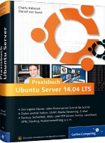 Praxisbuch Ubuntu Server 14.04 LTS, Best.Nr. GP-1957, € 44,90