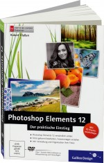 Photoshop Elements 12 - Der praktische Einstieg, Best.Nr. GP-2649, € 24,90