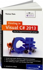 Einstieg in Visual C# 2013, Best.Nr. GP-2814, € 24,90
