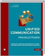 Unified Communication - Praxisleitfaden, Best.Nr. HA-41834, € 49,90