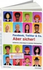 Facebook, Twitter & Co. - Aber sicher!, Best.Nr. HA-43466, € 16,90