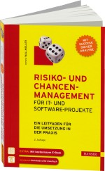 Risiko- und Chancen-Management f�r IT- und Software-Projekte, Best.Nr. HA-43477, € 49,99