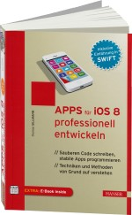 Apps f�r iOS 8 professionell entwickeln, Best.Nr. HA-44018, € 39,99