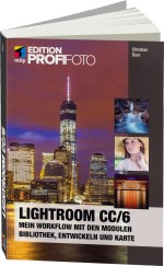 Lightroom CC / 6 - Edition ProfiFoto, Best.Nr. ITP-121, € 29,99