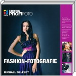 Fashion-Fotografie - Edition ProfiFoto, Best.Nr. ITP-5528, € 39,95