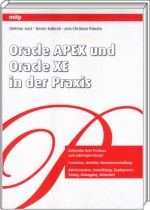 Oracle APEX und Oracle XE in der Praxis, Best.Nr. ITP-5549, € 44,95