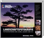 Digitale Landschaftsfotografie - Edition ProfiFoto, Best.Nr. ITP-5896, € 29,95