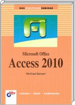 Microsoft Office Access 2010 Einsteigerseminar, Best.Nr. ITP-7519, € 14,95
