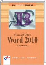 Microsoft Office Word 2010 Einsteigerseminar, Best.Nr. ITP-7521, € 14,95