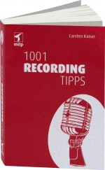 1001 Recording Tipps, Best.Nr. ITP-7563, € 19,95
