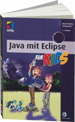 Java mit Eclipse f�r Kids, Best.Nr. ITP-7599, € 24,95