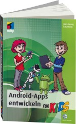 Android-Apps entwickeln f�r Kids, Best.Nr. ITP-7653, € 24,99