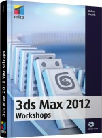 3ds Max 2012 Workshops, Best.Nr. ITP-9027, € 44,95
