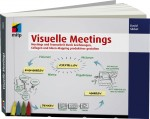 Visuelle Meetings, ISBN: 978-3-8266-9107-2, Best.Nr. ITP-9107, erschienen 11/2011, € 29,95