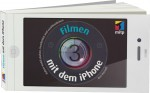 Filmen mit dem iPhone, Best.Nr. ITP-9171, € 19,95