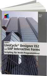 Adobe LiveCycle Designer ES2 und SAP Interactive Forms, Best.Nr. ITP-9180, € 34,95