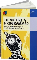 Think Like a Programmer, Best.Nr. ITP-9278, € 29,95