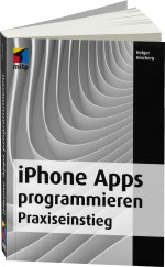 iPhone Apps programmieren - Praxiseinstieg, Best.Nr. ITP-9287, € 29,99