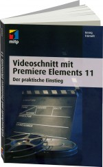 Videoschnitt mit Premiere Elements 11, Best.Nr. ITP-9490, € 29,95