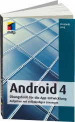 Android 4 �bungsbuch f�r die App-Entwicklung, Best.Nr. ITP-9501, € 24,95
