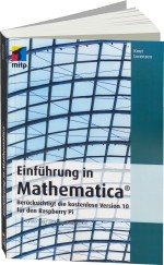 Einf�hrung in Mathematica, Best.Nr. ITP-9666, € 29,99