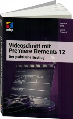 Videoschnitt mit Premiere Elements 12, Best.Nr. ITP-9696, € 29,99