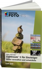 Adobe Photoshop Lightroom 5 f�r Einsteiger - Edition FotoHits, Best.Nr. ITP-9735, € 19,99
