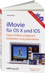iMovie f�r OS X und iOS, Best.Nr. MA-923, € 24,80