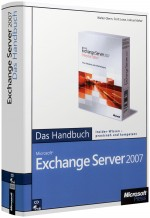 Microsoft Exchange Server 2007 - Das Handbuch, Best.Nr. MS-5116, € 39,00