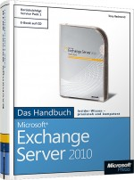Microsoft Exchange Server 2010 - Das Handbuch, ISBN: 978-3-86645-152-0, Best.Nr. MS-5152, erschienen 07/2011, € 39,00