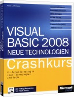 Visual Basic 2008 - Neue Technologien - Crashkurs, Best.Nr. MS-5518, € 29,90