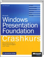 Microsoft Windows Presentation Foundation - Crashkurs, Best.Nr. MS-5553, € 29,90