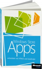 Windows Store Apps entwickeln mit HTML5 und JavaScript, Best.Nr. MS-5567, € 29,90