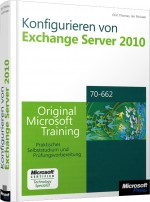 Konfigurieren von Exchange Server 2010 MCTS, Best.Nr. MS-5962, € 79,00