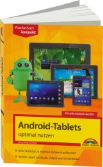 Android-Tablets optimal nutzen - Praxiswissen kompakt, Best.Nr. MT-84176, € 14,95