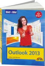 Outlook 2013 - Bild f�r Bild, Best.Nr. MT-84268, € 12,95