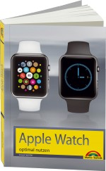 Apple Watch optimal nutzen, Best.Nr. MT-84503, € 14,95