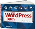 Das WordPress-Buch, Best.Nr. OR-1217, € 19,90