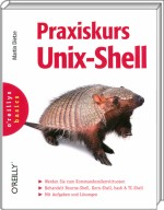 Praxiskurs Unix-Shell, Best.Nr. OR-565, € 19,90