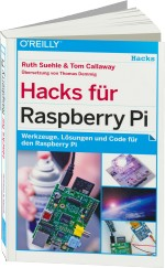 Hacks f�r Raspberry Pi, Best.Nr. OR-632, € 27,90