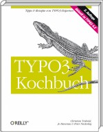 TYPO3 Kochbuch, ISBN: 978-3-89721-851-2, Best.Nr. OR-851, erschienen 11/2008, € 49,90