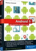 Android 5 - Apps entwickeln mit Android Studio, Best.Nr. RW-2665, € 34,90
