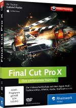 Final Cut Pro X - Das umfassende Videotraining, Best.Nr. RW-2930, € 44,95