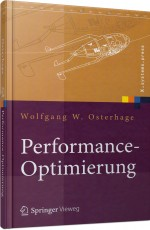 Performance-Optimierung, ISBN: 978-3-642-17189-5, Best.Nr. SP-17189, erschienen 05/2012, € 56,99