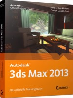 Autodesk 3ds Max 2013 - Official Training Guide, Best.Nr. SY-76029, € 49,95