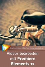 Videos bearbeiten mit Premiere Elements 12 (Videotraining), Best.Nr. V2B-1054, € 24,95