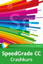 SpeedGrade CC - Crashkurs (Videotraining), Best.Nr. V2B-1190, € 29,95